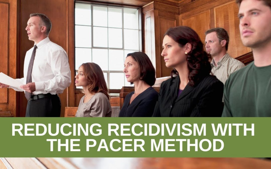 Reducing Recidivism with the PACER Method