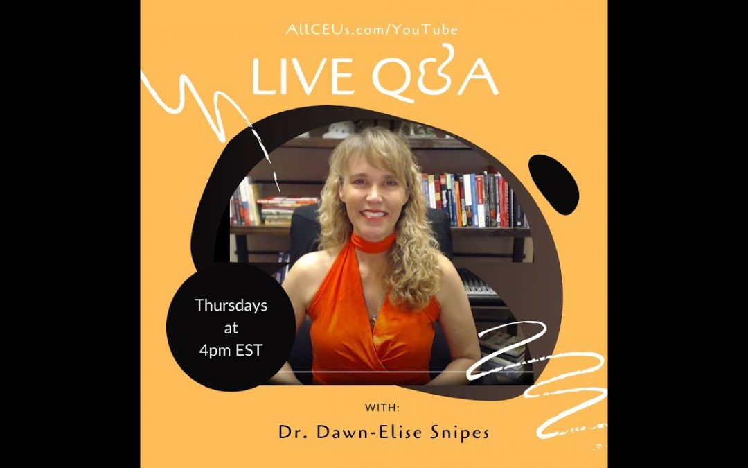 4pm EST  Live Q & A with Dr. Dawn-Elise Snipes PhD, LPC-MHSP | Handling Difficult Coworkers